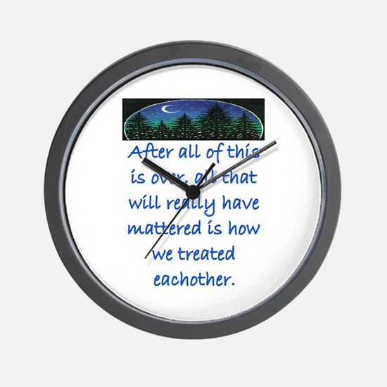 HOW WE TREAT EACH OTHER (SKYLINE) Wall Clock