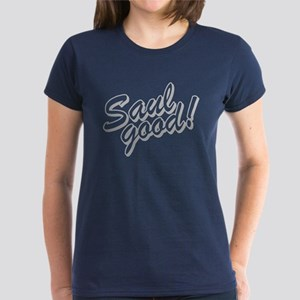 Saul Good Women's Dark T-Shirt