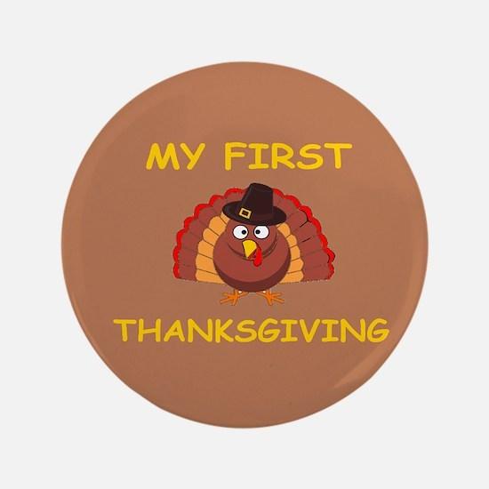 "Cute First thanksgiving 3.5"" Button"