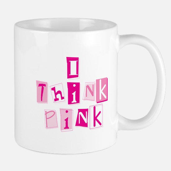 I Think Pink -Stacked Mug