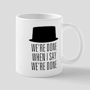 Breaking Bad - Were Done Mug