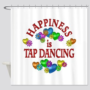 Happiness is Tap Dancing Shower Curtain