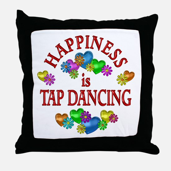 Happiness is Tap Dancing Throw Pillow