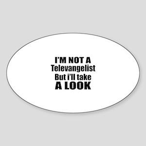 I Am Not Televangelist Sticker (Oval)
