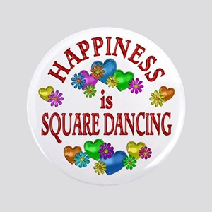 "Happiness is Square Dancing 3.5"" Button"
