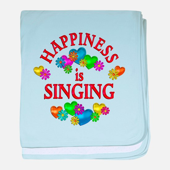 Happiness is Singing baby blanket