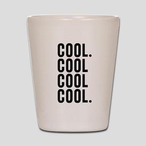 Cool Cool Cool Community Shot Glass