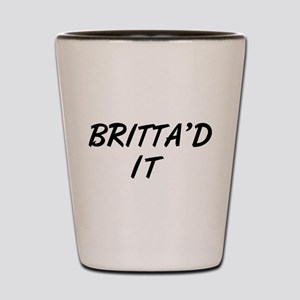 Britta'd It Community Shot Glass