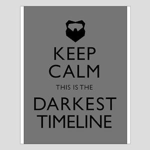 Keep Calm Darkest Timeline Community Posters