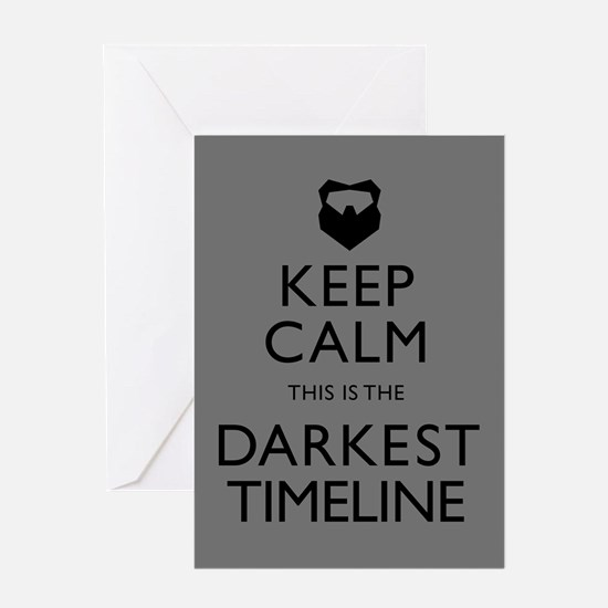 Keep Calm Darkest Timeline Community Greeting Card