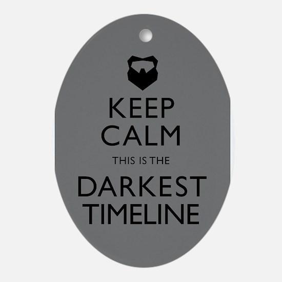 Keep Calm Darkest Timeline Community Ornament (Ova