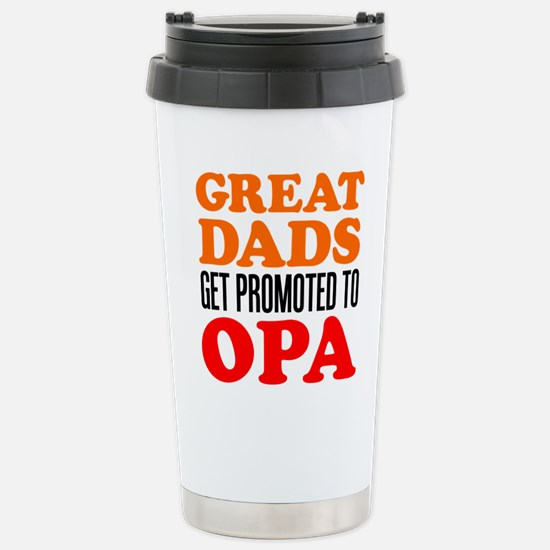 Promoted To Opa Drinkware Travel Mug