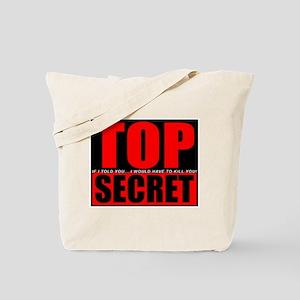 Top Secret... Tote Bag