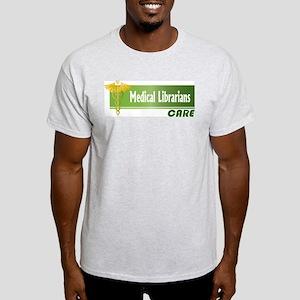 Medical Librarians Care Light T-Shirt
