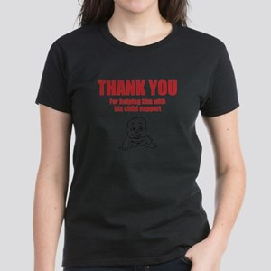 Thank You/Child Support T-Shirt