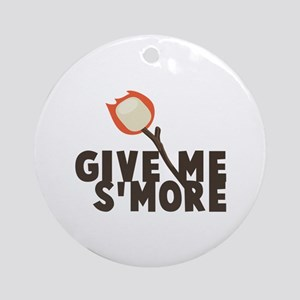 Give Me Smore Ornament (Round)