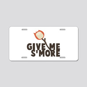 Give Me Smore Aluminum License Plate