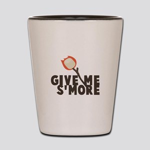 Give Me Smore Shot Glass