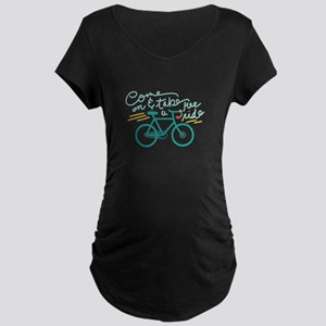 Come Ride Maternity T-Shirt
