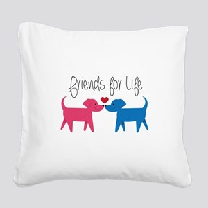 Friends For Life Square Canvas Pillow