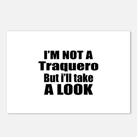 I Am Not Traquero But I W Postcards (Package of 8)