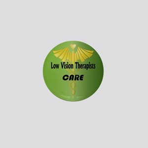 Low Vision Therapists Care Mini Button