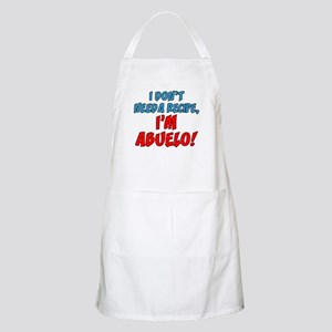 Don't Need A Recipe Abuelo Apron