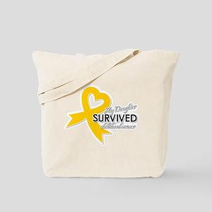 My Daughter Survived Childhood Cancer Tote Bag