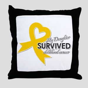 My Daughter Survived Childhood Cancer Throw Pillow