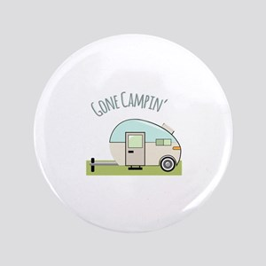 """Gone Campin 3.5"""" Button"""