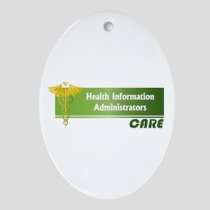 Health Information Administrators Care Ornament (O