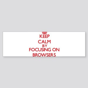 Browsers Bumper Sticker
