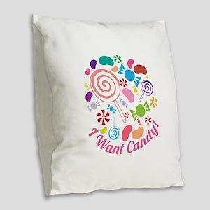 I Want Candy Burlap Throw Pillow