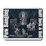 Paw Banging, RuFF, Rock Roll Mousepad