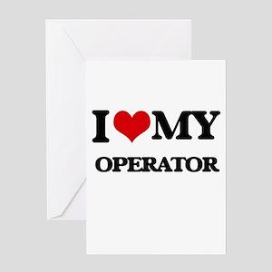 I love my Operator Greeting Cards