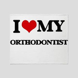 I love my Orthodontist Throw Blanket