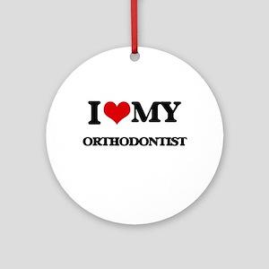 I love my Orthodontist Ornament (Round)