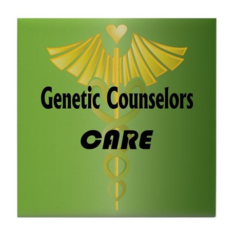 Genetic Counselors Care Tile Coaster