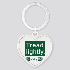 Tread Lightly Breaking Bad Heart Keychain
