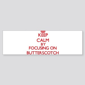 Butterscotch Bumper Sticker