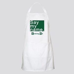 SAY MY NAME Breaking Bad Apron