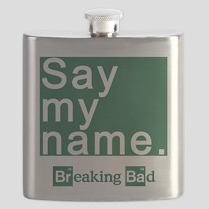 SAY MY NAME Breaking Bad Flask