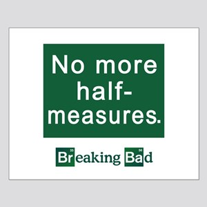 No More Half-Measures Small Poster