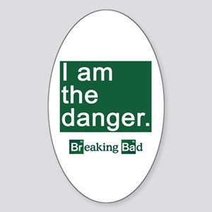 BREAKING BAD: I Am the Danger Sticker (Oval)