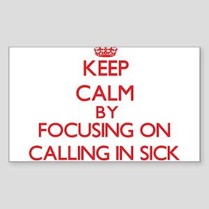 Calling In Sick Sticker