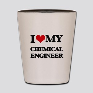 I love my Chemical Engineer Shot Glass