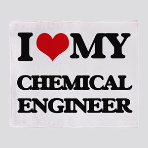 I love my Chemical Engineer Throw Blanket