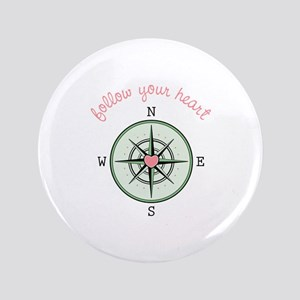 "Follow Your Heart 3.5"" Button"