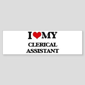 I love my Clerical Assistant Bumper Sticker