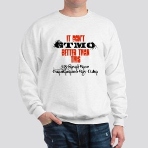Don't GTMO Better Sweatshirt